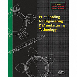 Print Reading Engineering/Mfg Tech 3Ed