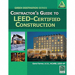 Contractors Guide to LEED Cert Constr
