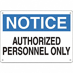 Sign, 10X14, NoticeAuthorized Personnel, P.