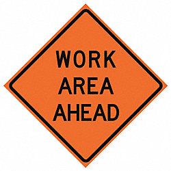Traffic Sign, Work Area Ahead, H 48 In.