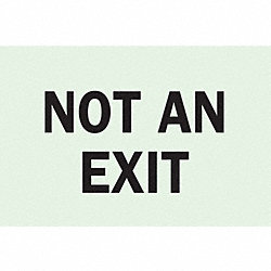Not An Exit Sign, 7 x 10In, BK/WHT, ENG