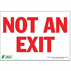 Not An Exit Sign, 7 x 10In, R/WHT, ENG, Text