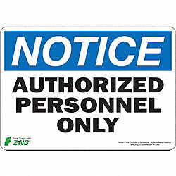 Notice Sign, 7 x 10In, BL and BK/WHT, ENG