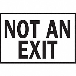 Not An Exit Sign, 10 x 14In, BK/WHT, PLSTC