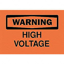 Warning Sign, 7 x 10In, BK/ORN, HV, ENG, Text