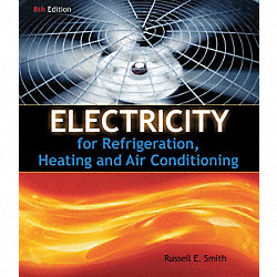 8th Ed, Electricity for Refrig, Heating, AC