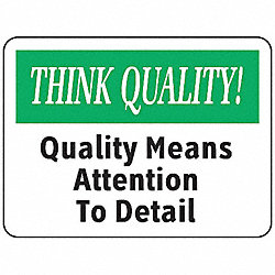 Quality Control Sign, 10 x 14In, PLSTC, ENG