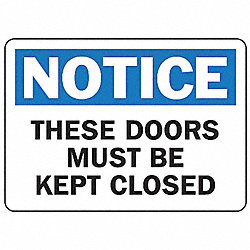 Notice Sign, 10 x 14In, BL and BK/WHT, ENG