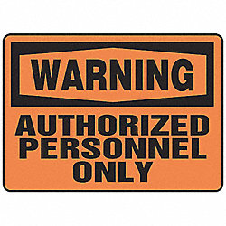 Warning Sign, 10 x 14In, BK/ORN, ENG, Text
