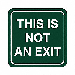 No Exit Sign, 5-1/2 x 5-1/2In, WHT/Tan, ENG
