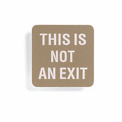 No Exit Sign, 5-1/2 x 5-1/2In, WHT/GRA, ENG