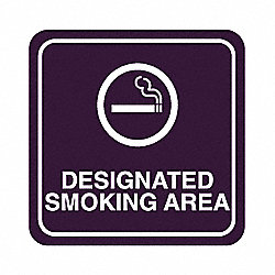 Smoking Area Sign, 5-1/2 x 5-1/2In, WHT/R
